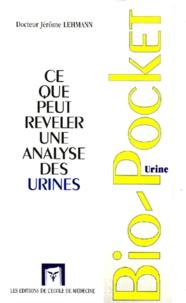 Jérôme Lehmann - Ce que peut révéler une analyse des urines.