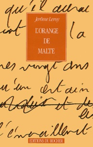 Jérôme Leroy - L'Orange de Malte.