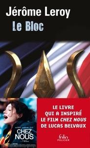 Jérôme Leroy - Le bloc.