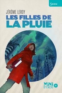 Jérôme Leroy - Les filles de la pluie.