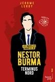 Jérôme Leroy - Les nouvelles enquêtes de Nestor Burma  : Terminus Nord.