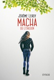 Jérôme Leroy - Macha ou l'évasion.