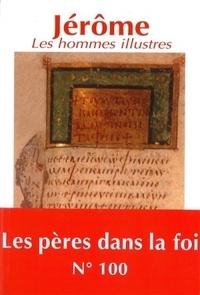 Jérôme - Les hommes illustres.