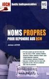 Jérôme Liotier - Noms propres pour répondre aux QCM.