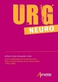 Jérôme Liotier et Benjamin Cretin - Urg'Neuro - Le mémento des urgences neurologiques.