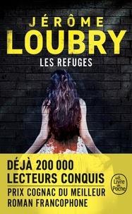 Jérôme Loubry - Les Refuges.