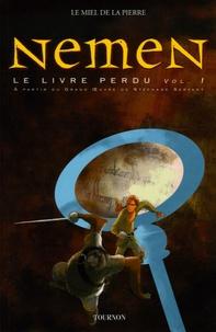 Jérôme Mariaud de Serre - Le livre perdu Tome 1 : Nemen.