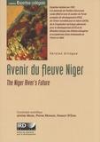 Jérôme Marie et Pierre Morand - Avenir du fleuve Niger - Edition bilingue français-anglais. 1 Cédérom