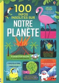 Jerome Martin et Darran Stobbart - 100 infos insolites sur notre planète.