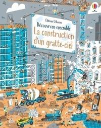 Jerome Martin et Peter Allen - Découvrons ensemble la construction d'un gratte-ciel.