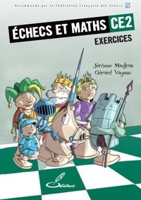 Jérôme Maufras et Gérard Vaysse - Echecs et maths CE2 - Cahier d'exercices.