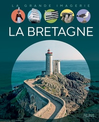 Jérôme Maufras et Benjamin Carré - La Bretagne.