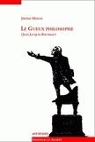 Jérôme Meizoz - Le gueux philosophe (Jean-Jacques Rousseau).