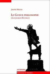 Le gueux philosophe (Jean-Jacques Rousseau).pdf