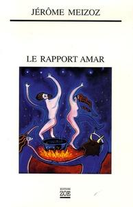 Jérôme Meizoz - Le Rapport Amar.
