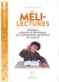 Histoiresdenlire.be Méli-lectures au cycle 3 - Mobiliser, préciser et développer ses compétences de lecteur Image