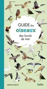 Jérôme Morin - Guide des oiseaux des bords de mer.