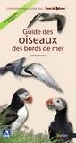 Jérôme Morin et Editions Belin - Guide des oiseaux des bords de mer.