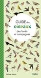 Jérôme Morin - Guide des oiseaux des forêts et campagnes.