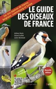 Jérôme Morin et Gérard Guillot - Le guide des oiseaux de France.