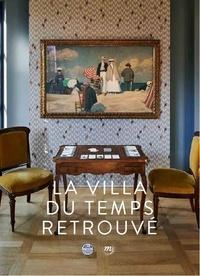 Jérôme Neutres - La Villa du Temps retrouvé.