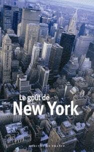 Jérôme Neutres - Le goût de New York.
