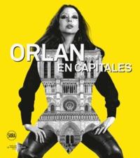 Jérôme Neutres - Orlan en capitales.