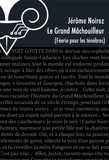 Jérôme Noirez - Féerie pour les Ténèbres Tome 6 : Le grand mâchouilleur.