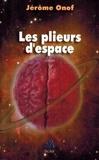 Jérôme Onof - Les plieurs d'espace.
