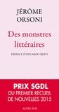 Jérôme Orsoni - Des monstres littéraires.