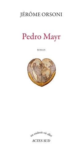 Jérôme Orsoni - Pedro Mayr.