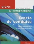 Jérôme Palazzolo et Louis Roure - Ecarts de conduite - Sécurité routière et psychopathologie.