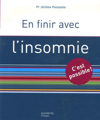 Jérôme Palazzolo - En finir avec l'insomnie.
