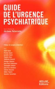 Jérôme Palazzolo - Guide de l'urgence psychiatrique.