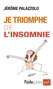Jérôme Palazzolo - Je triomphe de l'insomnie.