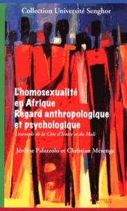 Lhomosexualité en Afrique : regard anthropologique et psychologique - Lexemple de la Côte dIvoire et du Mali.pdf