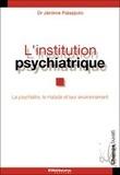 Jérôme Palazzolo - L'institution psychiatrique.