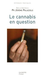 Jérôme Palazzolo - Le cannabis en question.