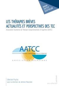 Jérôme Palazzolo - Les Thérapies brèves - Actualités et perspectives des TCC.