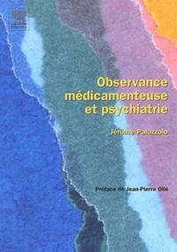 Jérôme Palazzolo - Observance médicamenteuse et psychiatrie.