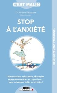 Jérôme Palazzolo - Stop à l'anxiété.