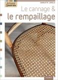 Jérôme Pallé et Marie Pieroni - Le cannage et le rempaillage.