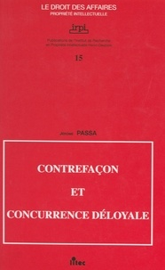 Jérôme Passa et Georges Bonet - Contrefaçon et concurrence déloyale.