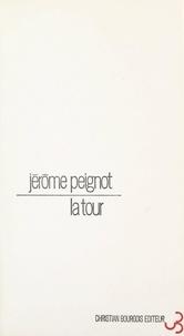 Jérôme Peignot - La tour.