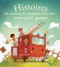 Jérôme Pellisser et Charlotte Grossetête - Histoires de camions de pompiers a lire avec mon petit garcon.