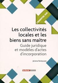 Les collectivités locales et les biens sans maître - Guide juridique et modèles dactes dincorporation.pdf