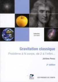 Gravitation classique - Problème à N corps, de 2 à linfini....pdf