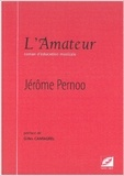 Jérôme Pernoo - L'Amateur.