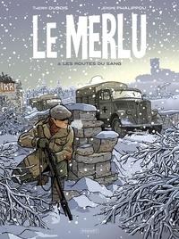 Jérôme Phalippou et Thierry Dubois - Le Merlu Tome 2 : Les routes du sang.