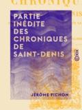 Jérôme Pichon - Partie inédite des chroniques de Saint-Denis.